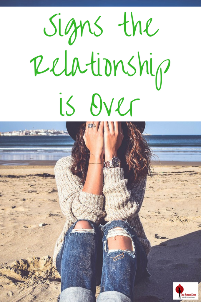 How do you know when it's time to call it quits? If you have been struggling to find out when a relationship has met it's expiration date, here are signs that it's over.
