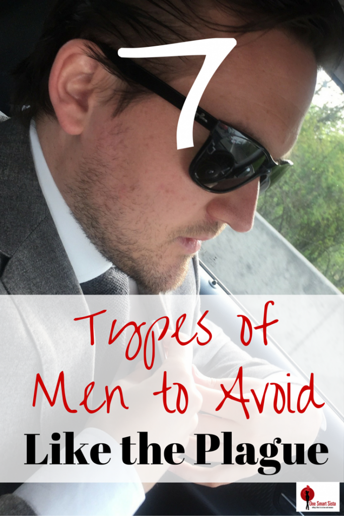 types of men to avoid