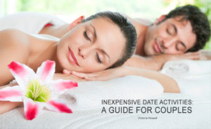 INEXPENSIVE DATE ACTIVITIES A GUIDE FOR COUPLES